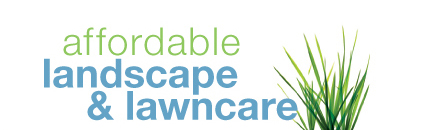 Affordable Landscape & Lawncare